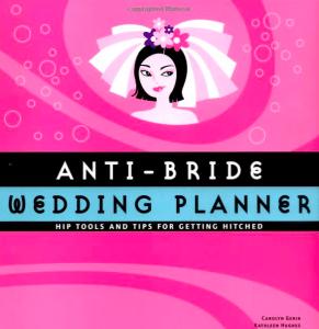 antibride wedding planner